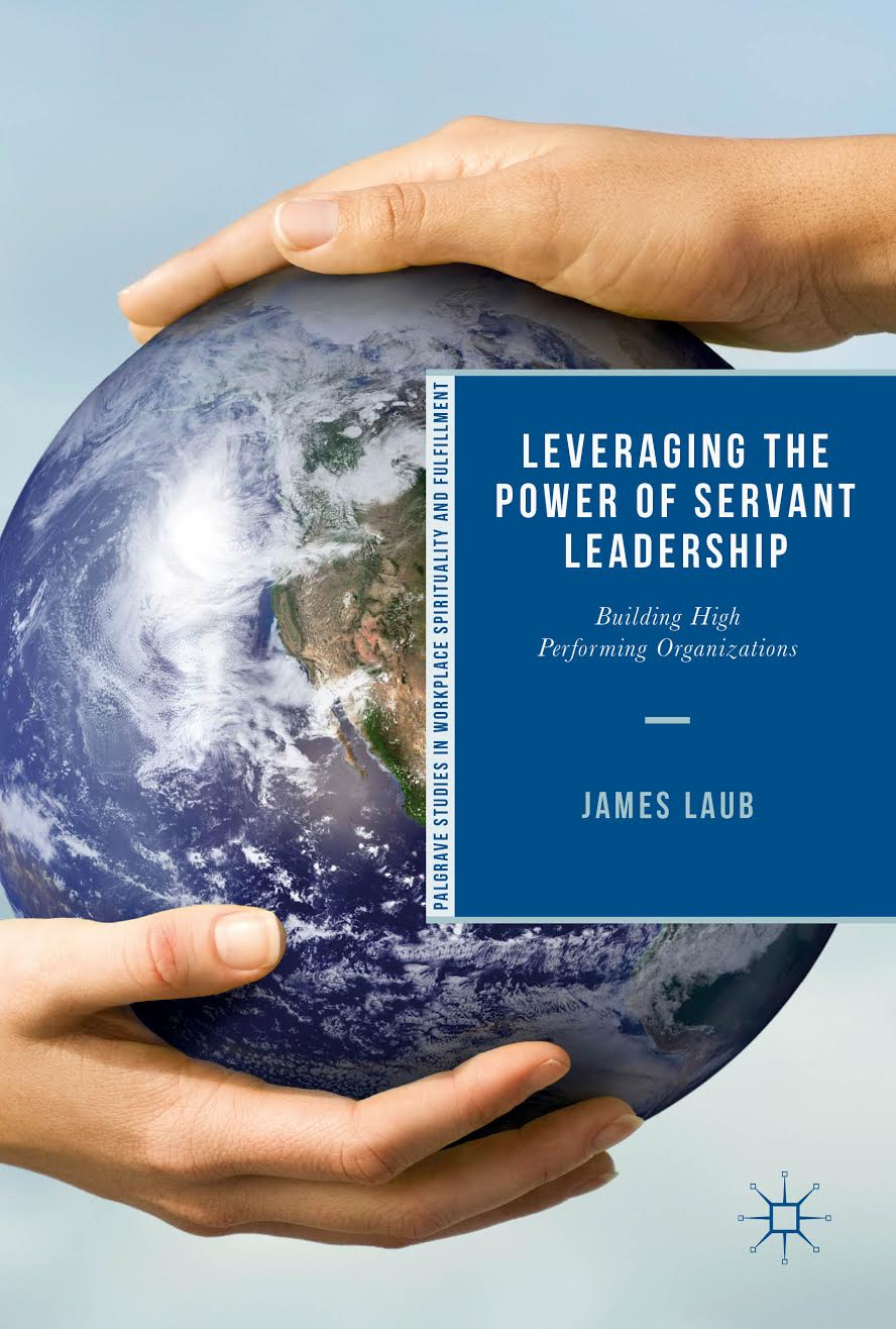 Leveraging The Power of Servant Leadership